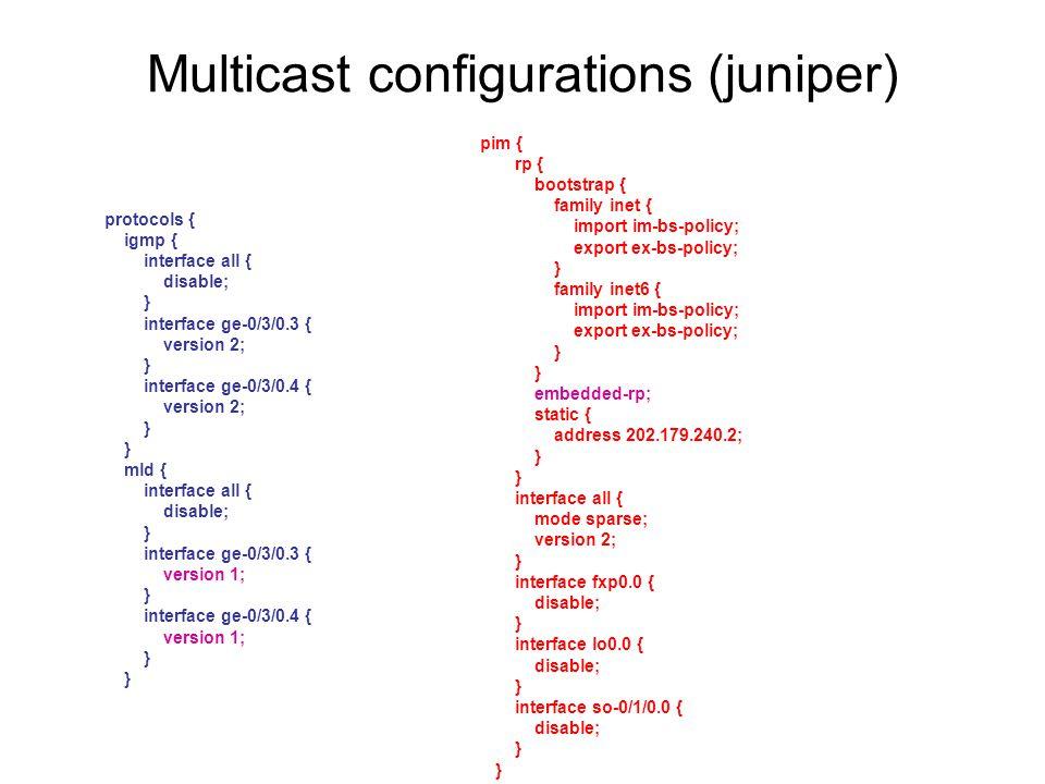 Multicast configurations (juniper)