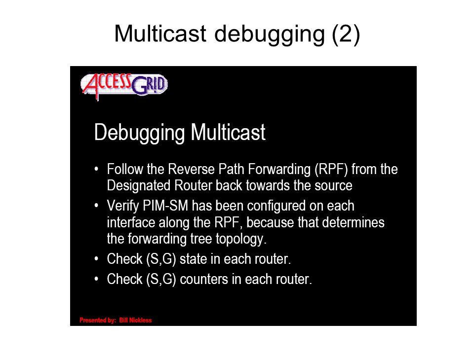 Multicast debugging (2)