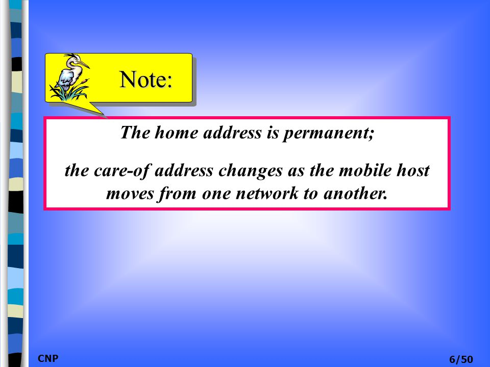 The home address is permanent;
