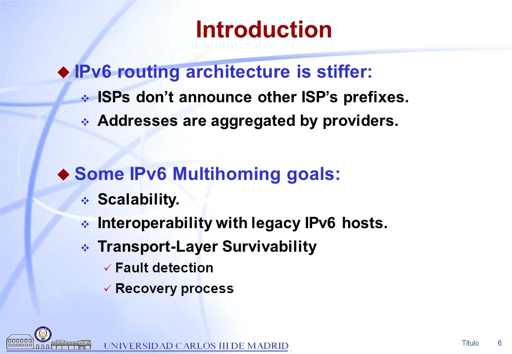 Introduction IPv6 routing architecture is stiffer: