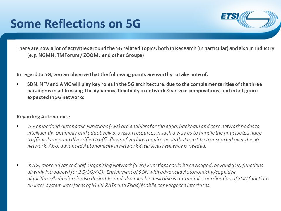 Some Reflections on 5G