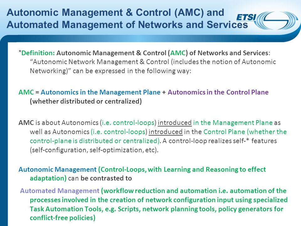 Autonomic Management & Control (AMC) and Automated Management of Networks and Services