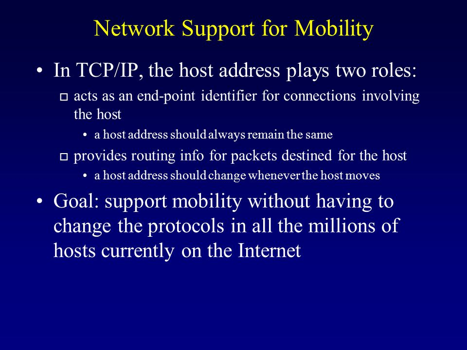 Network Support for Mobility