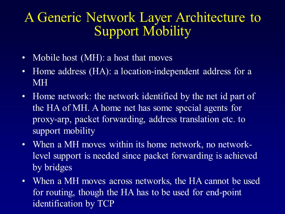 A Generic Network Layer Architecture to Support Mobility