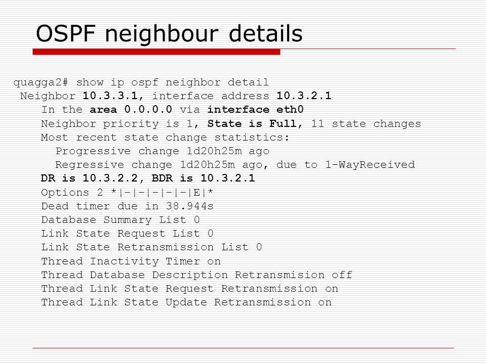 OSPF neighbour details