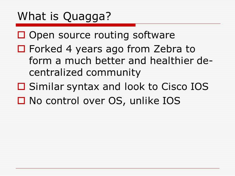 What is Quagga Open source routing software