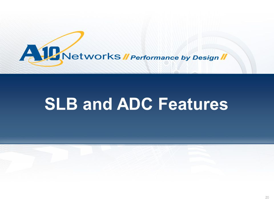SLB and ADC Features