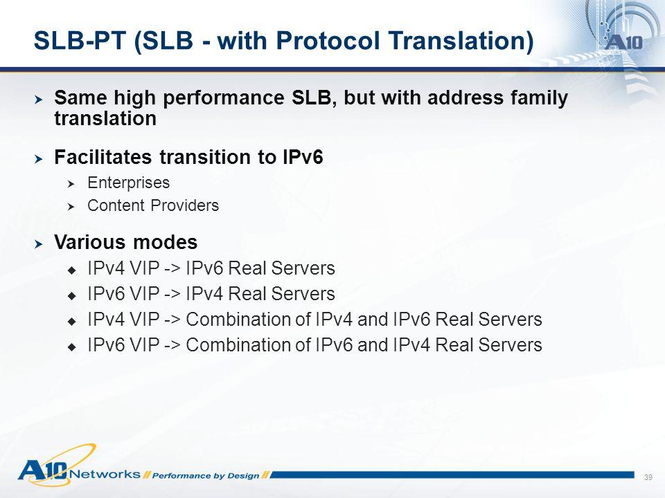 SLB-PT (SLB - with Protocol Translation)