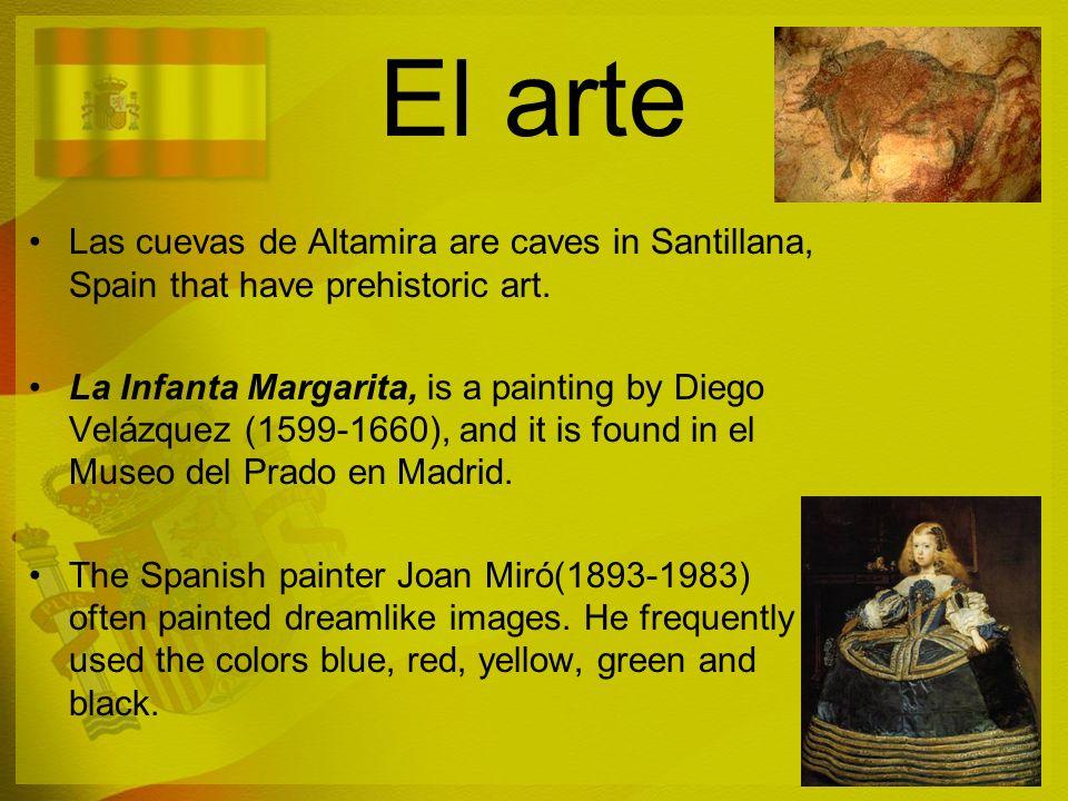 El arte Las cuevas de Altamira are caves in Santillana, Spain that have prehistoric art.