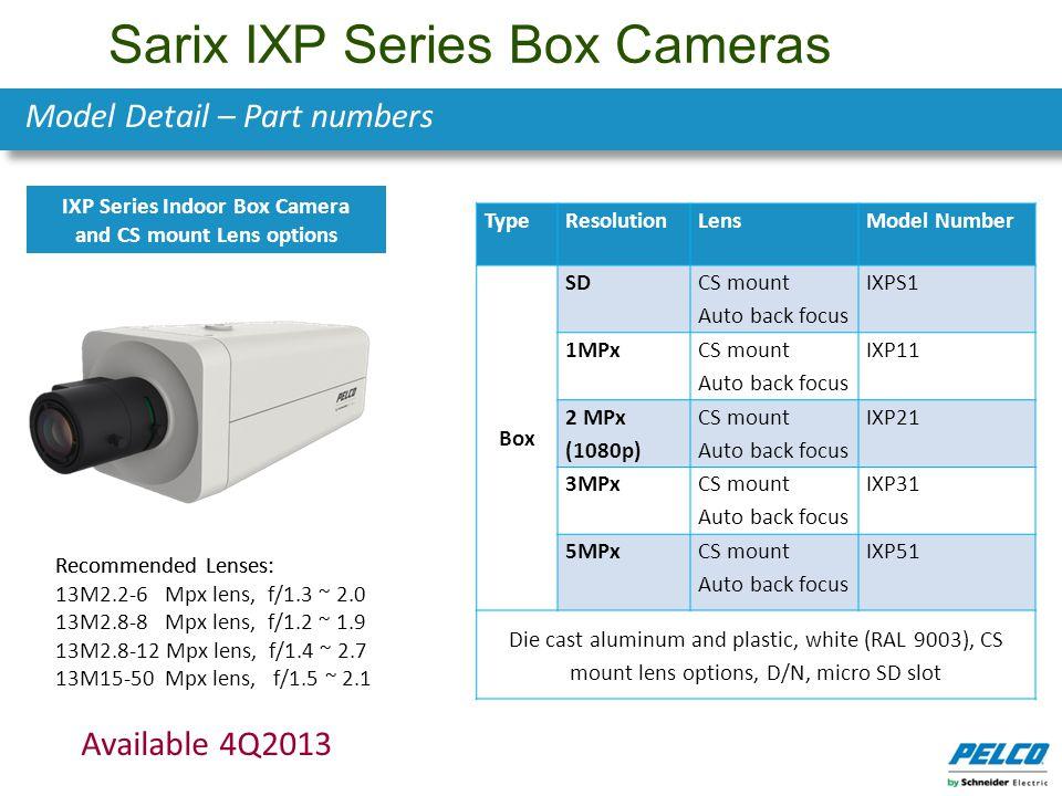 Sarix IXP Series Box Cameras