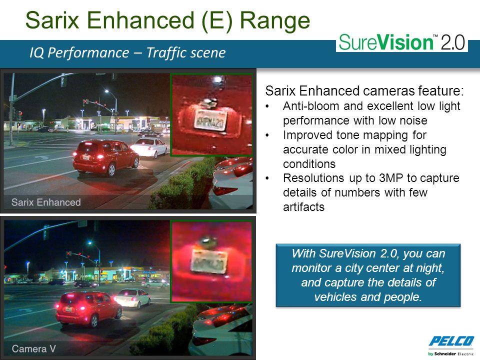 Sarix Enhanced (E) Range