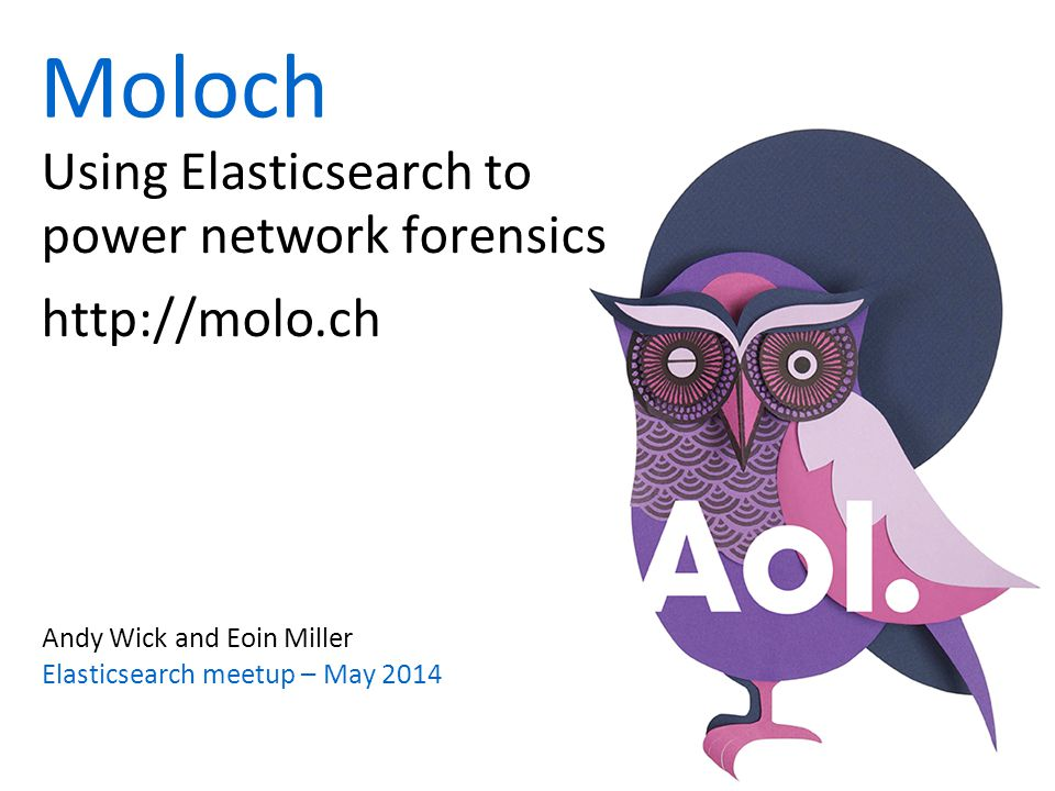 Using Elasticsearch to power network forensics http://molo.ch