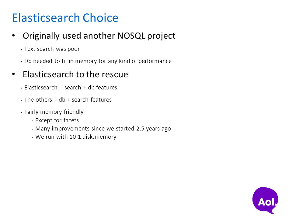 Elasticsearch Choice Originally used another NOSQL project