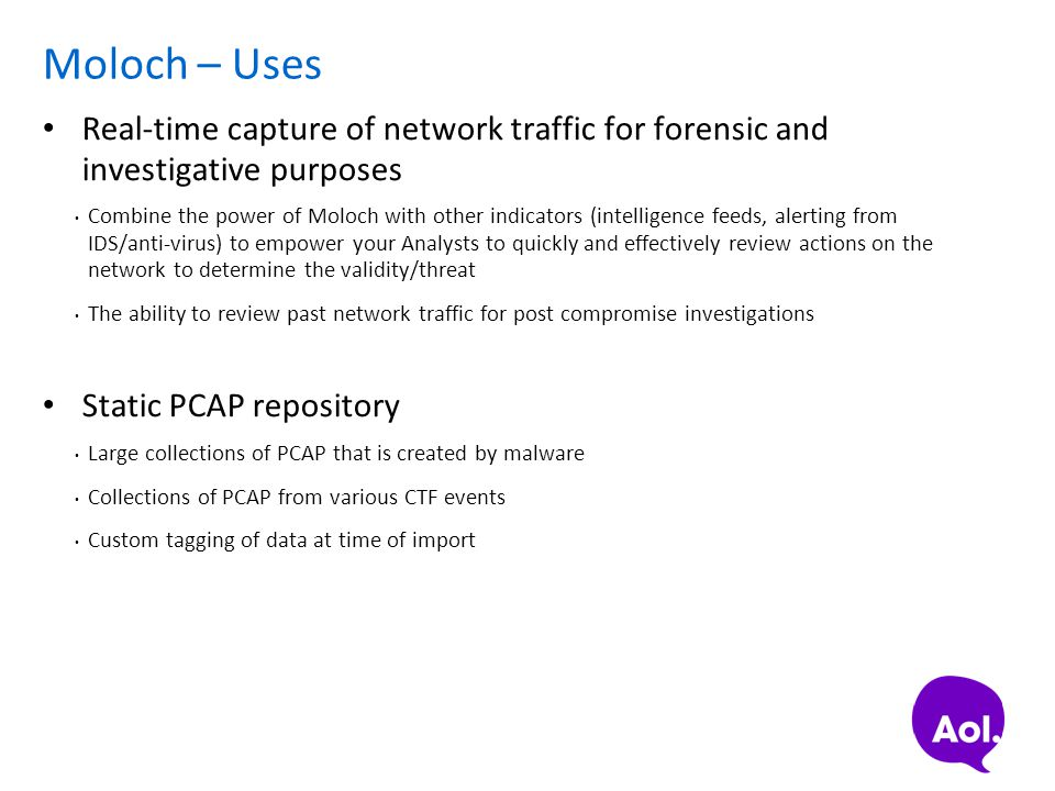 Moloch – Uses Real-time capture of network traffic for forensic and investigative purposes.