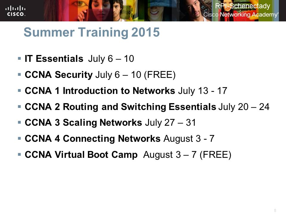 Summer Training 2015 IT Essentials July 6 – 10