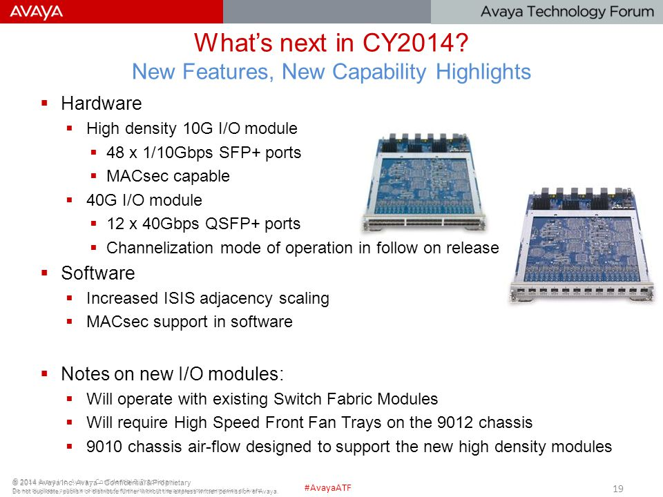 What's next in CY2014 New Features, New Capability Highlights