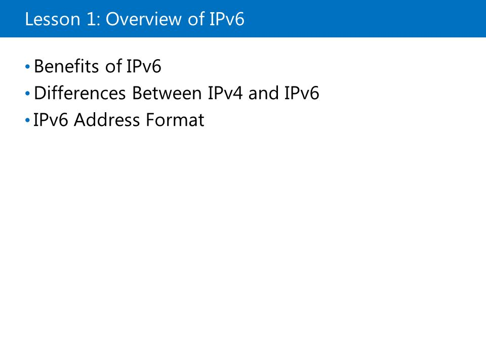 Lesson 1: Overview of IPv6