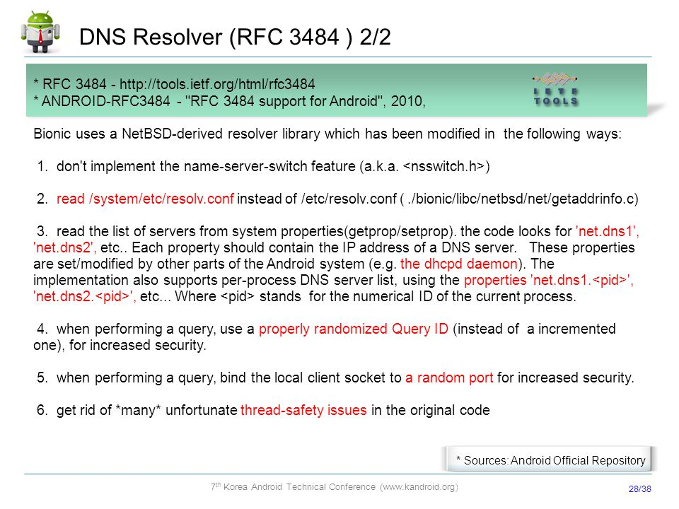 DNS Resolver (RFC 3484 ) 2/2 * RFC 3484 - http://tools.ietf.org/html/rfc3484. * ANDROID-RFC3484 - RFC 3484 support for Android , 2010,