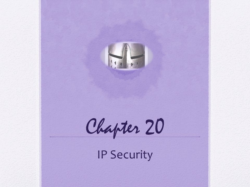 Chapter 20 There are application-specific security mechanisms for a number of application.