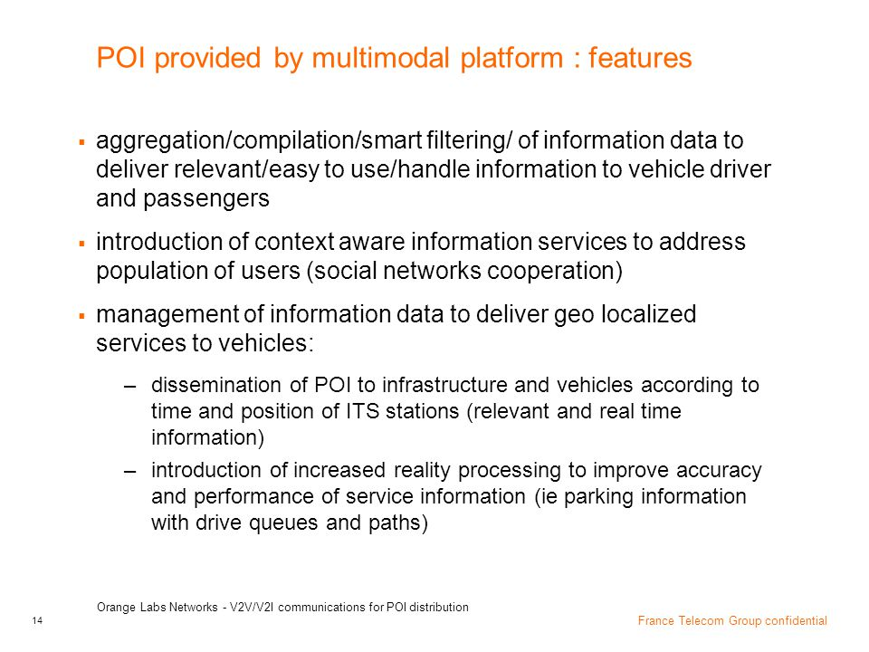 POI provided by multimodal platform : features