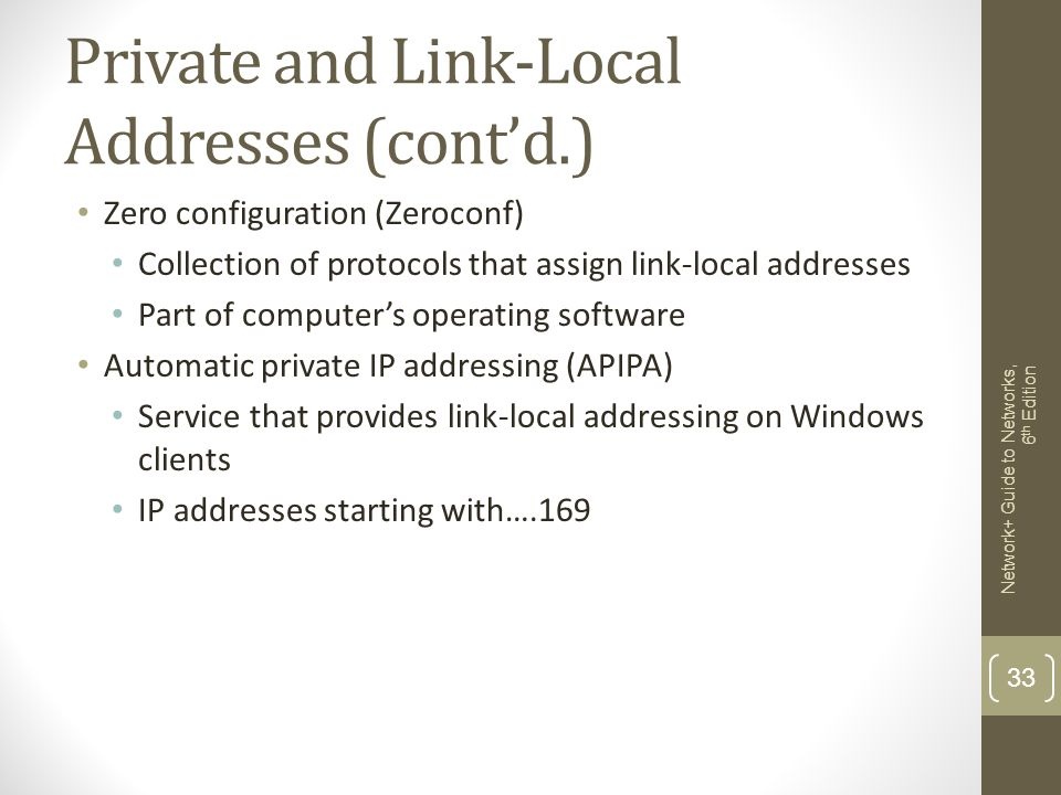 Private and Link-Local Addresses (cont'd.)