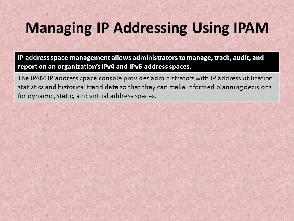 Managing IP Addressing Using IPAM