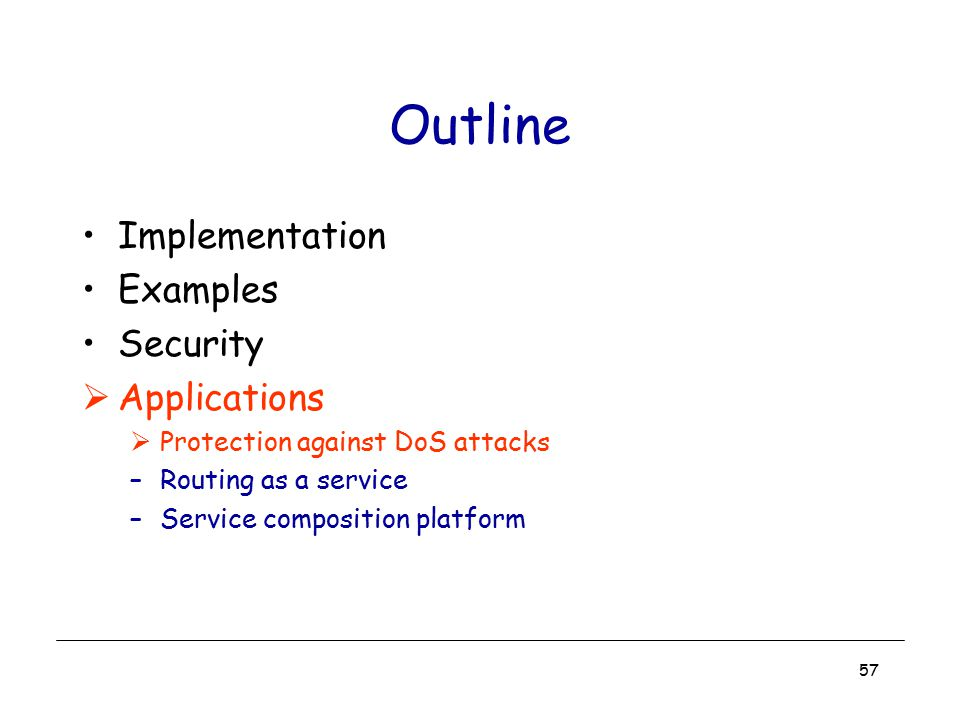 Outline Implementation Examples Security Applications