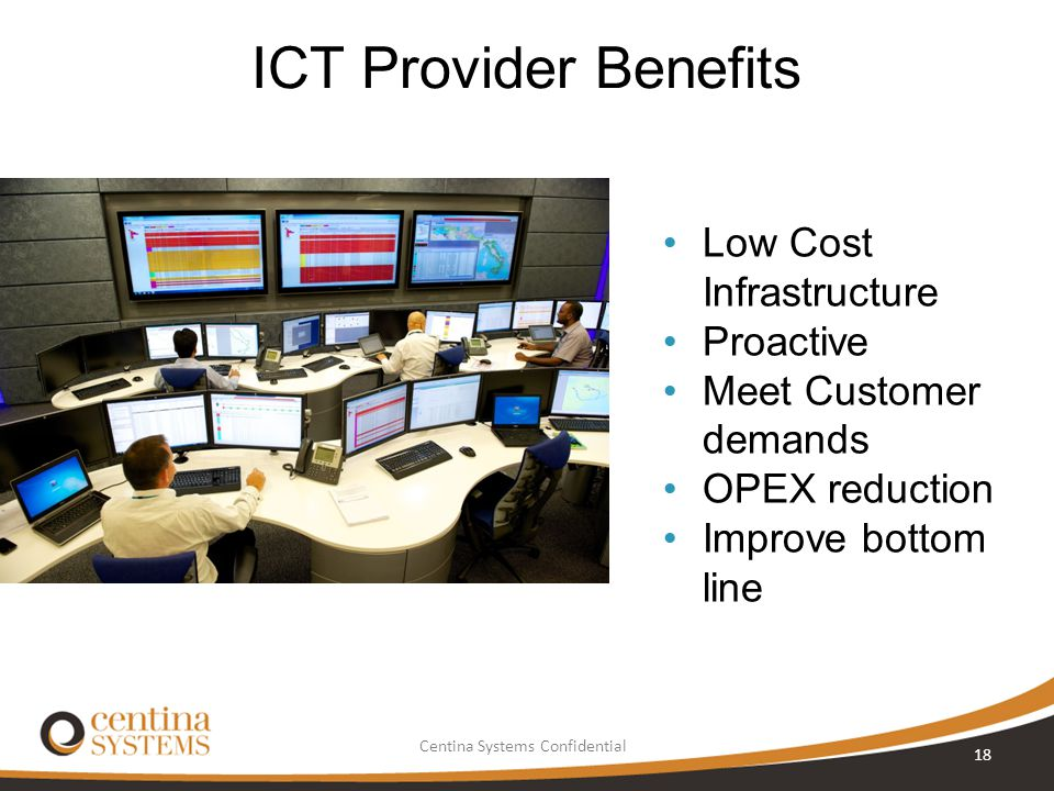 ICT Provider Benefits Low Cost Infrastructure Proactive