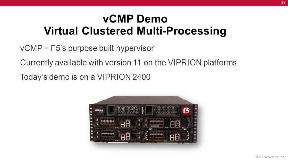 vCMP Demo Virtual Clustered Multi-Processing
