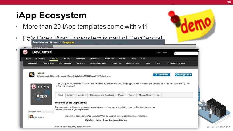 iApp Ecosystem More than 20 iApp templates come with v11