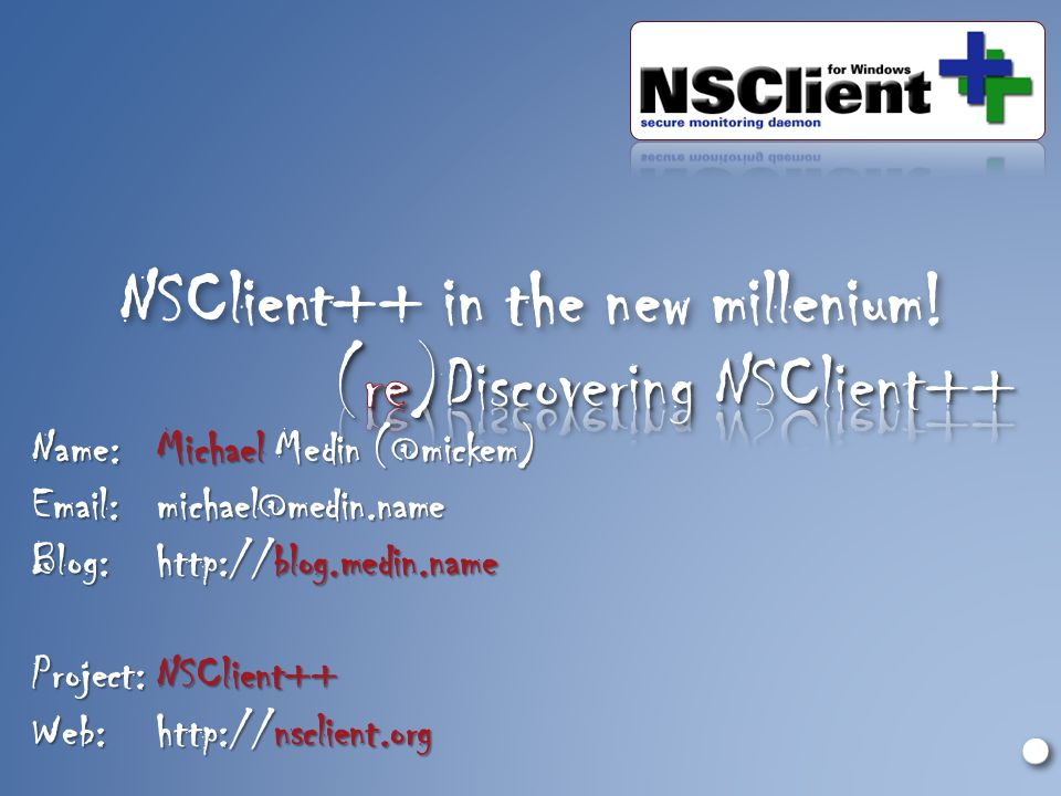 NSClient++ in the new millenium!