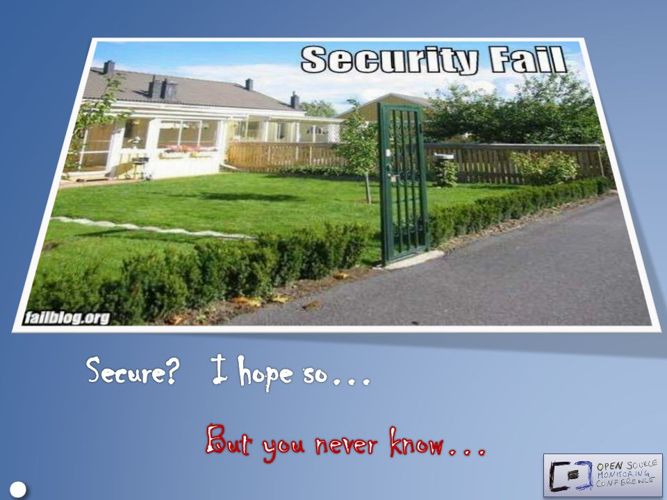 ∘ • Secure I hope so… But you never know… Standard SSL solution