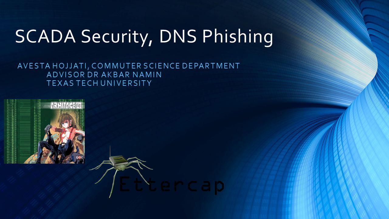 SCADA Security, DNS Phishing