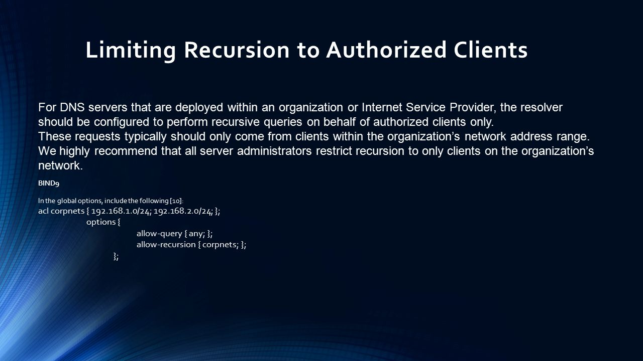 Limiting Recursion to Authorized Clients