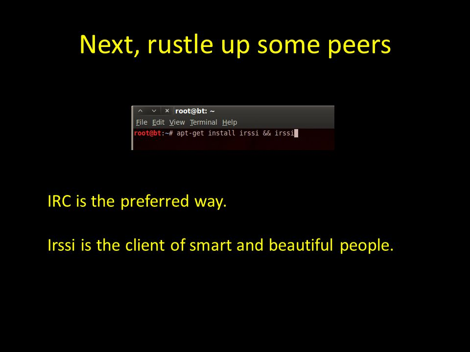 Next, rustle up some peers