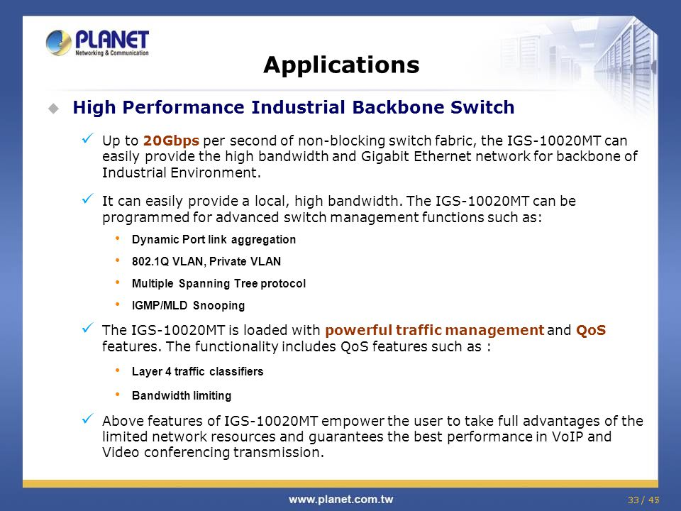 Applications High Performance Industrial Backbone Switch