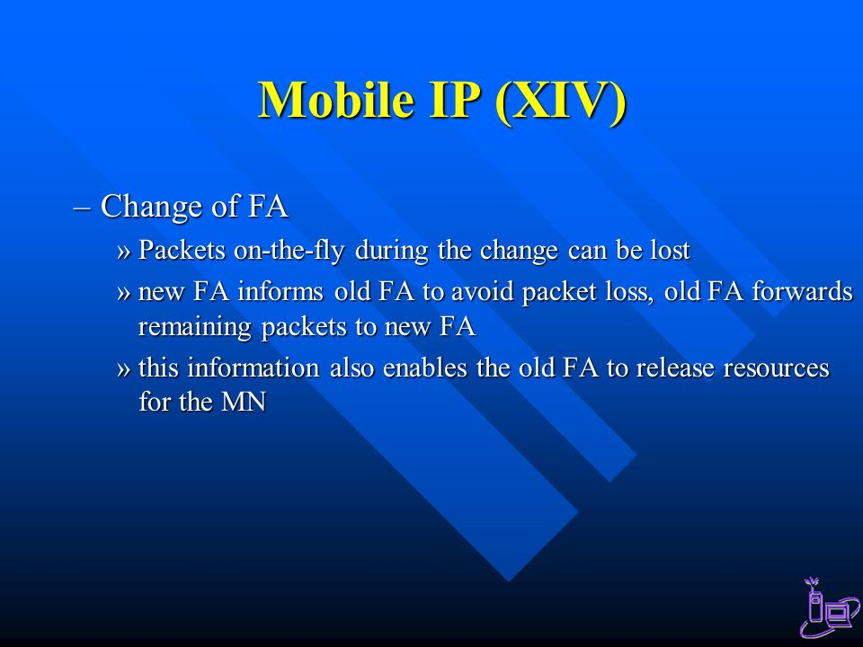 Mobile IP (XIV) Change of FA