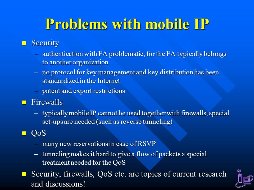 Problems with mobile IP