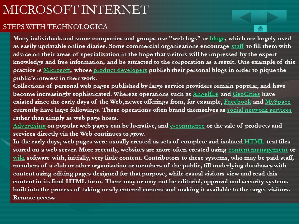MICROSOFT INTERNET STEPS WITH TECHNOLOGICA