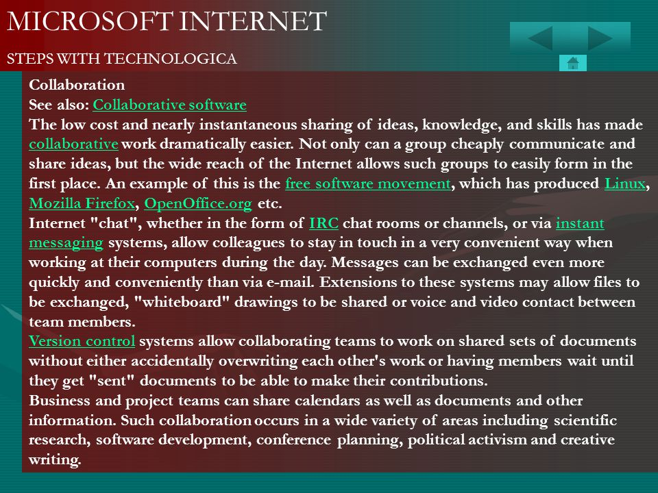 MICROSOFT INTERNET STEPS WITH TECHNOLOGICA Collaboration