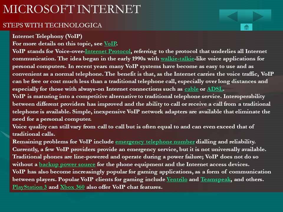 MICROSOFT INTERNET STEPS WITH TECHNOLOGICA Internet Telephony (VoIP)
