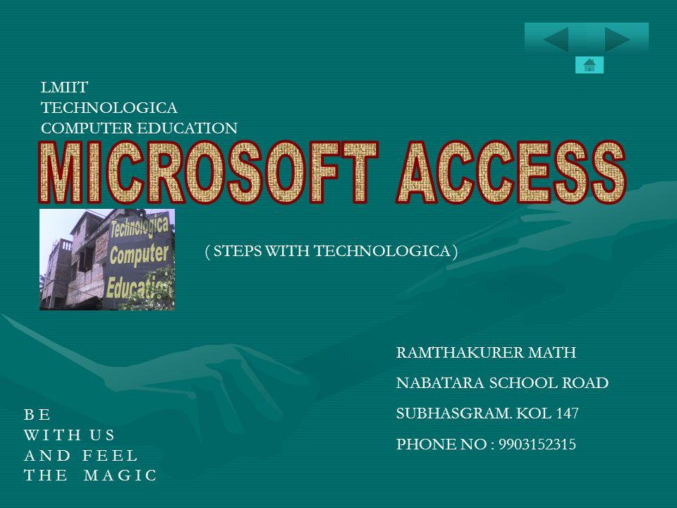 MICROSOFT ACCESS LMIIT TECHNOLOGICA COMPUTER EDUCATION