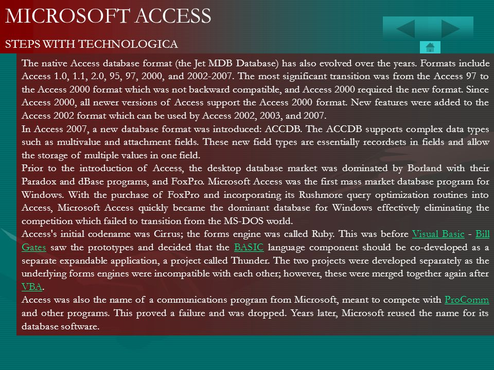 MICROSOFT ACCESS STEPS WITH TECHNOLOGICA