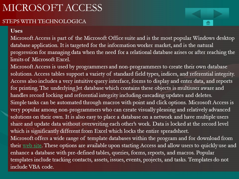 MICROSOFT ACCESS STEPS WITH TECHNOLOGICA Uses