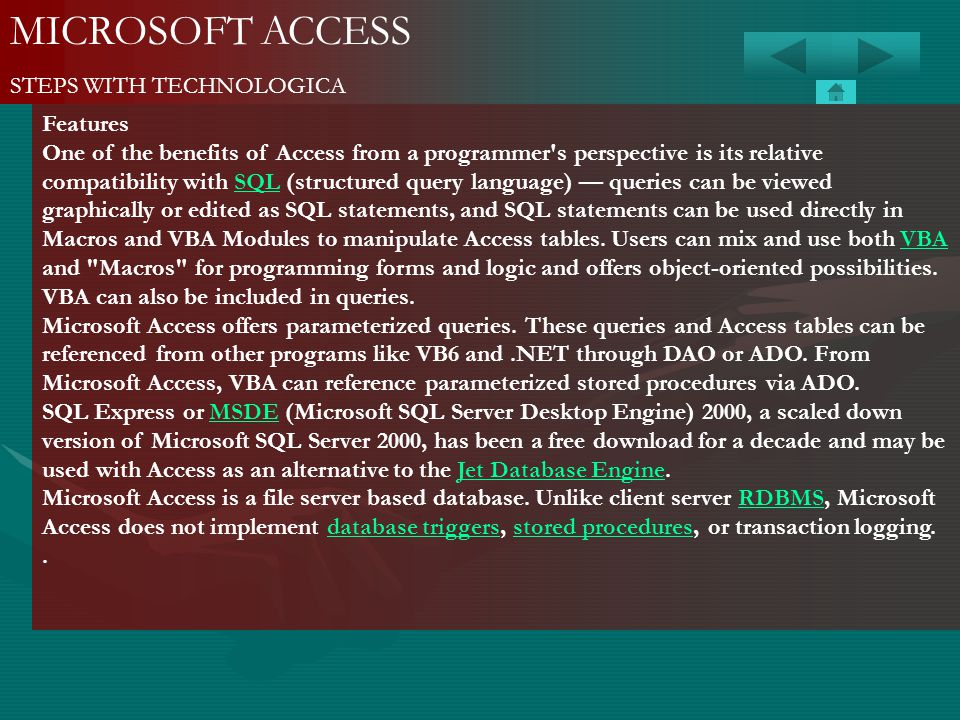 MICROSOFT ACCESS STEPS WITH TECHNOLOGICA Features