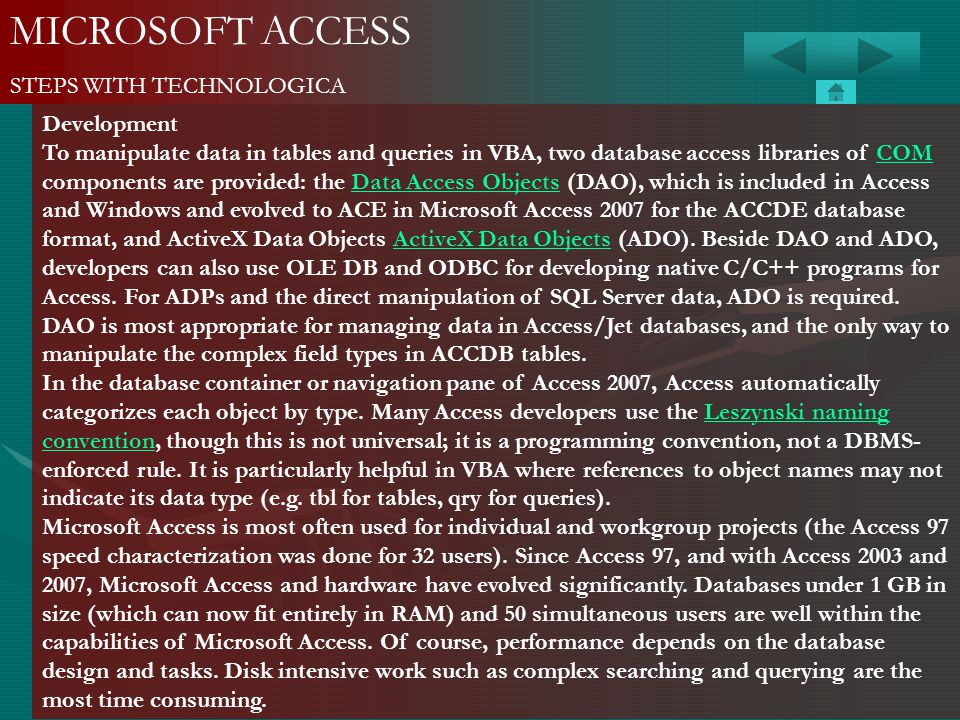 MICROSOFT ACCESS STEPS WITH TECHNOLOGICA Development