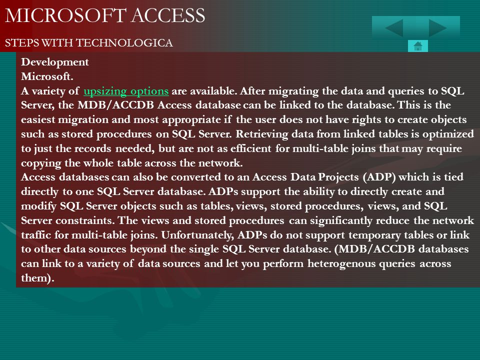 MICROSOFT ACCESS STEPS WITH TECHNOLOGICA Development Microsoft.