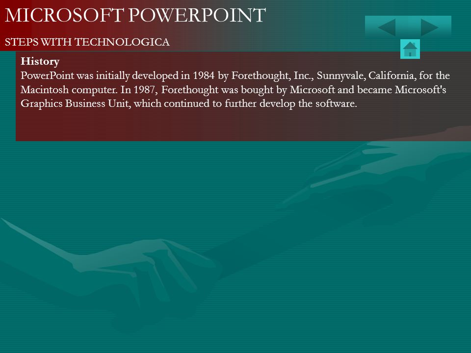 MICROSOFT POWERPOINT STEPS WITH TECHNOLOGICA History