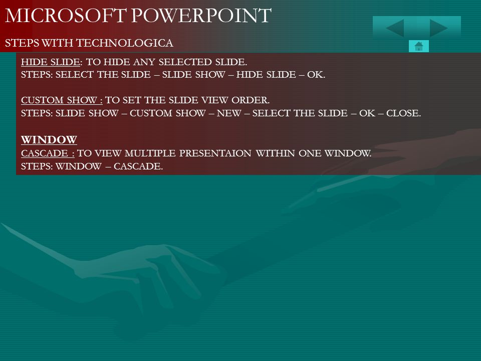 MICROSOFT POWERPOINT STEPS WITH TECHNOLOGICA WINDOW