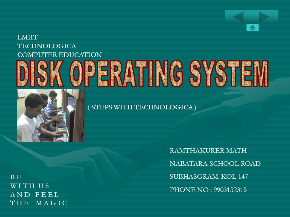 DISK OPERATING SYSTEM LMIIT TECHNOLOGICA COMPUTER EDUCATION